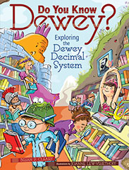 Do You Know Dewey Exploring the Dewey Decimal System